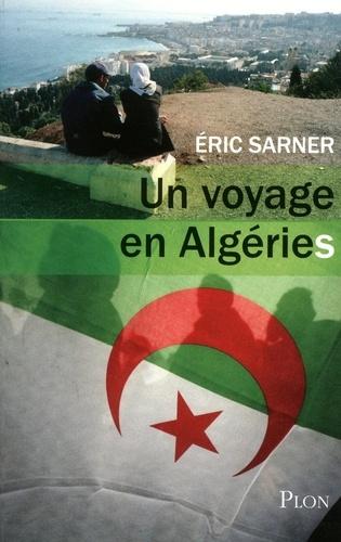 Un voyage en Algéries