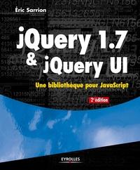 Eric Sarrion - jQuery 1.7 & jQuery UI.