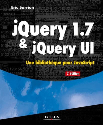jQuery 1.7 & jQuery UI 2e édition