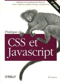Eric Sarrion - Pratique de CSS et de JavaScript.