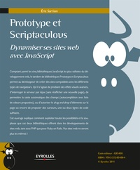 Eric Sarrion - Prototype et Scriptaculous - Dynamiser ses sites web avec JavaScript.