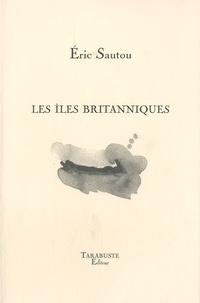 Eric Sautou - Les îles britanniques.