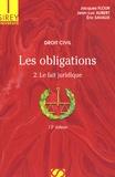 Eric Savaux et Jean-Luc Aubert - Droit civil Les obligations - Volume 2, Le fait juridique.