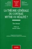 Eric Savaux - La théorie générale du contrat, mythe ou réalité ?.