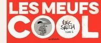 Eric Schalch - Les meufs cool Tome 2 : .