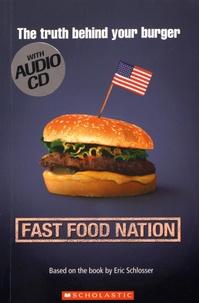 Eric Schlosser et Richard Linklater - Fast Food Nation. 1 CD audio