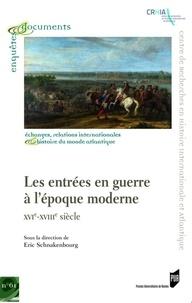 Les entrées en guerre à lépoque moderne - XVIe-XVIIIe siècle.pdf