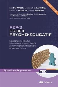 PEP-3 Profil psycho-educatif - Evalutaion psycho-éducative individualisée de la division TEACCH pour enfants présentant des troubles du spectre de lautisme.pdf