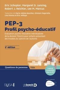 Eric Schopler et Margaret Lansing - PEP-3 Profil psycho-éducatif.