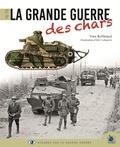 Eric Schwartz - La Grande Guerre des chars 1916-1918.