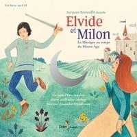 Eric Senabre et Elodie Coudray - Elvide et Milon, la musique au temps du Moyen Age. 1 CD audio