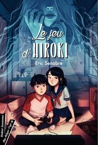 Eric Senabre - Le Jeu d'Hiroki.