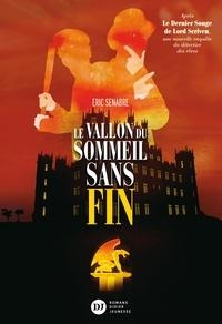 Eric Senabre - Le Vallon du sommeil sans fin.