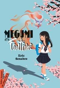Eric Senabre - Megumi et le fantôme.