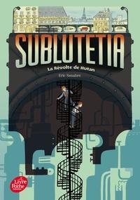Eric Senabre - Sublutetia - La révolte de Hutan.
