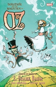 Eric Shanower et Skottie Young - Dorothée et le magicien d'Oz.