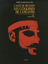 Eric Shanower - L'âge de bronze Hors-série : Les coulisses de l'oeuvre.