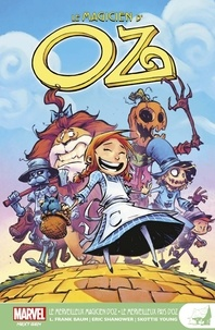 Eric Shanower et Skottie Young - Le Magicien d'Oz  : Le merveilleux Magicien d'Oz.