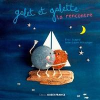 Galet et Galette, la rencontre - Eric Simard |