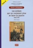 Eric Simard - Les soldats qui ne voulaient plus se faire la guerre, Noël 1914 d'Eric Simard - Dossier pédagogique Cycle 3.