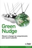 Eric Singler - Green Nudge - Réussir à changer les comportements pour sauver la planète.