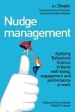 Eric Singler - Nudge management.