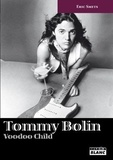 Eric Smets - Tommy Bolin - Voodoo child.
