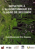 Eric Sopena - Initiation à l'algorithmique en classe de seconde.