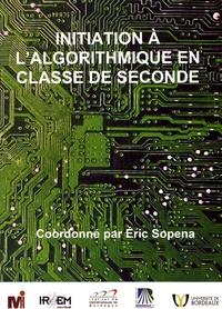 Eric Sopena - Initiation à l'algorithmique en classe de seconde.