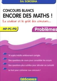 Concours blancs MP-PC-PSI Encore des maths!.pdf