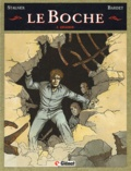 Eric Stalner et  Bardet - Le Boche Tome 2 : Zigzags.