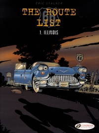 Eric Stalner - The Route 66 List Tome 1 : Illinois.