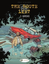 Eric Stalner et Jean-Jacques Chagnaud - The Route 66 List - Volume 3 - Kansas.