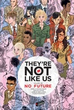 Eric Stephenson et Simon Gane - They're not like us Tome 1 : No future.