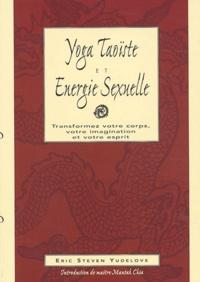 Deedr.fr Yoga taoïste et énergie sexuelle - Transformez votre corps, votre imagination et votre esprit Image