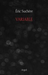 Eric Suchère - Variable.