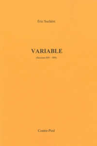 Eric Suchère - Variable - (Sections 069-099).