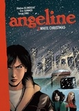 Eric Summer et Adeline Blondieau - Angeline Tome 3 : White Christmas.