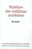 Eric Suraud - Physique des collisions nucléaires.