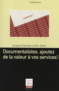 Documentalistes, ajoutez de la valeur à vos services!.pdf