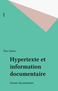 Eric Sutter - Hypertexte et information documentaire - Dossier documentaire.
