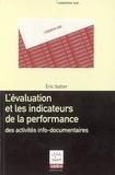 Eric Sutter - L'évaluation et les indicateurs de la performance des activités info-documentaires.