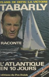 Eric Tabarly - Histoire d'un record.