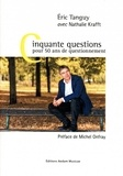 Eric Tanguy - Cinquante questions pour cinquante ans de questionnement.
