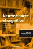 Eric Tardif et Pierre-André Doudin - Neurosciences et cognition - Perspectives pour les sciences de l'éducation.