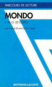 "Eric Tenet et Franck Evrard - ""Mondo"", Jean-Marie Le Clézio."