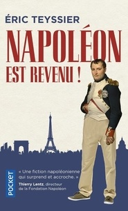 Eric Teyssier - Napoléon est revenu !.