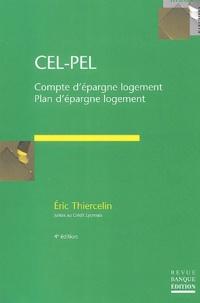 Eric Thiercelin - CEL - PEL - Compte et plan d'épargne logement.