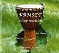 Eric Thievon - Kamset - Le loup musicien. 1 CD audio