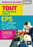 Eric Tisserand - Admission oral 2 : EPS et connaissance du système éducatif en fiches mémos - Concours enseignement.